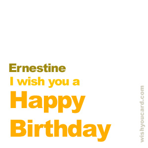 happy birthday Ernestine simple card