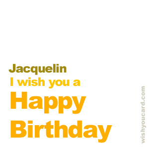 happy birthday Jacquelin simple card