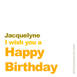 happy birthday Jacquelyne simple card
