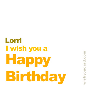 happy birthday Lorri simple card