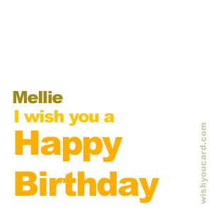happy birthday Mellie simple card