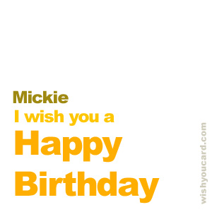 happy birthday Mickie simple card