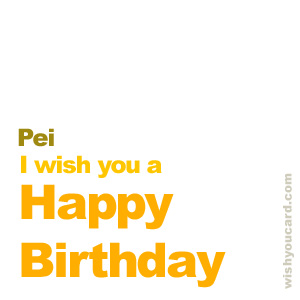 happy birthday Pei simple card