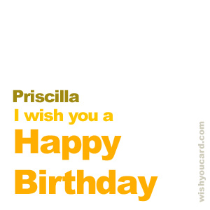 happy birthday Priscilla simple card