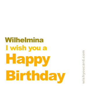 happy birthday Wilhelmina simple card