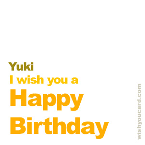 happy birthday Yuki simple card